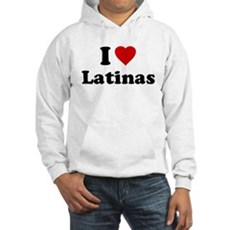 I Love [Heart] Latinas Hooded Sweatshirt