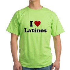 I Love [Heart] Latinos Green T-Shirt