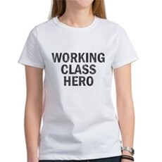 Working Class Hero Womens T-Shirt