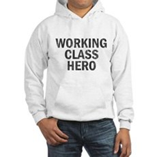 Working Class Hero Hooded Sweatshirt