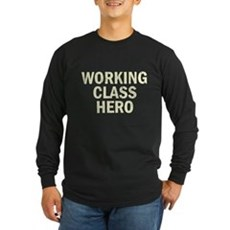 Working Class Hero Long Sleeve T-Shirt