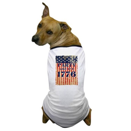 Party Like It's 1776 Dog T-Shirt
