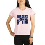 Birders Gonna Bird Performance Dry T-Shirt