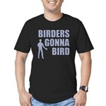 Birders Gonna Bird Men's Fitted T-Shirt (dark)