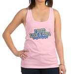 Bird Like a Girl... Keep Up! Racerback Tank Top
