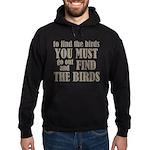 To Find The Birds Hoodie (dark)