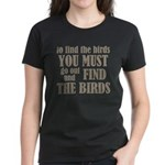 To Find The Birds Women's Dark T-Shirt
