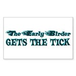 The Early Birder Sticker (Rectangle)