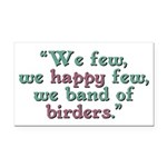 Band of Birders Rectangle Car Magnet