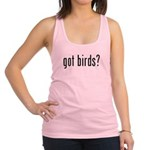 got birds? Racerback Tank Top