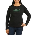 got bins? Women's Long Sleeve Dark T-Shirt