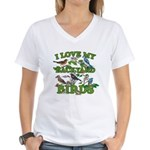 I Love My Backyard Birds Women's V-Neck T-Shirt