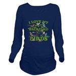 I Love My Backyard B Long Sleeve Maternity T-Shirt