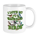 I Love My Backyard Birds Mug