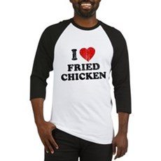 I Love [Heart] Fried Chicken Baseball Jersey