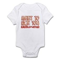 Meet To Nice You Infant Bodysuit