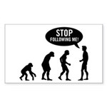 Evolution is following me Rectangle Sticker - Availble Sizes:Small - 3x5,Large - 4.5x7.5 (+$1.50) - Availble Colors: White,Clear