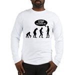 Evolution is following me Long Sleeve T-Shirt - Availble Sizes:Small,Medium,Large,X-Large,2X-Large (+$3.00),3X-Large (+$3.00) - Availble Colors: White,Ash Grey