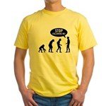 Evolution is following me Yellow T-Shirt - Availble Sizes:Small,Medium,Large,X-Large,2X-Large (+$3.00) - Availble Colors: Yellow