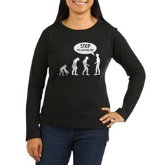 Evolution is following me Women's Long Sleeve Dark