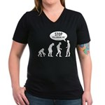 Evolution is following me Women's V-Neck Dark T-Sh - Availble Sizes:Small,Medium,Large,X-Large,2X-Large (+$3.00),3X-Large (+$3.00) - Availble Colors: Black,Silver,Navy,Charcoal,Kelly,Coral,Garnet