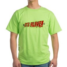 It's Alive! Green T-Shirt