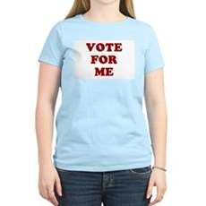 Vote For Me Womens Pink T-Shirt