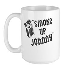 Smoke Up Johnny Large Mug