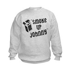 Smoke Up Johnny Kids Sweatshirt
