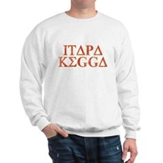 ITAPA KEGGA (Greek) Sweatshirt