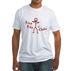 Lean Like a Cholo Fitted T-Shirt
