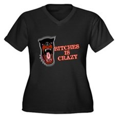 Bitches is Crazy Womens Plus Size V-Neck Dark T-S