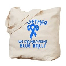 Help Fight Blue Balls Tote Bag