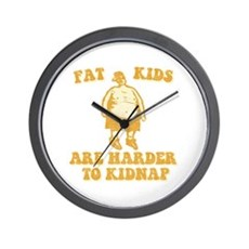 Fat Kids are Harder to Kidnap Wall Clock