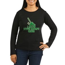 I Mow Your Mom's Lawn Womens Long Sleeve Dark T-S