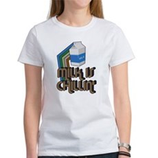 Milk is Chillin' Womens T-Shirt
