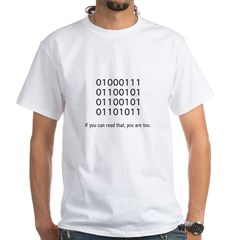 Geek in Binary - White T-Shirt