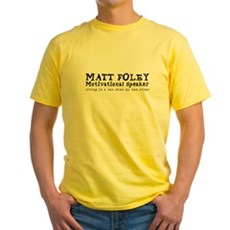 Matt Foley Yellow T-Shirt