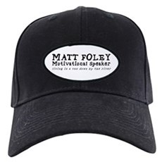 Matt Foley Black Cap
