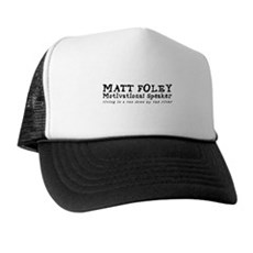 Matt Foley Trucker Hat