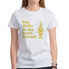 Say Hello to My Little Friend Womens T-Shirt