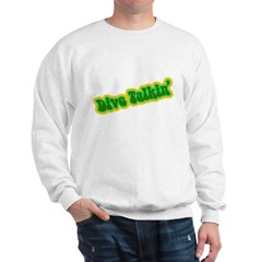 http://i2.cpcache.com/product/186987101/dive_talkin_sweatshirt.jpg?color=White&height=240&width=240