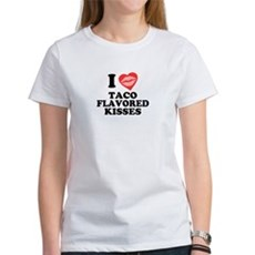 Taco Flavored Kisses Womens T-Shirt