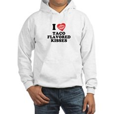 Taco Flavored Kisses Hooded Sweatshirt