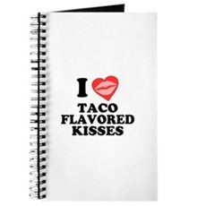 Taco Flavored Kisses Journal
