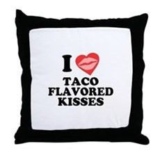 Taco Flavored Kisses Throw Pillow