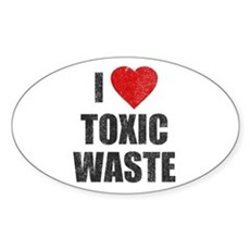I Love [Heart] Toxic Waste Oval Sticker