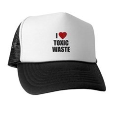 I Love [Heart] Toxic Waste Trucker Hat