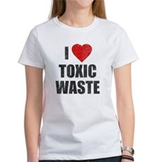 I Love [Heart] Toxic Waste Womens T-Shirt