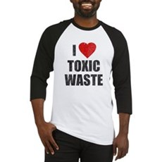 I Love [Heart] Toxic Waste Baseball Jersey